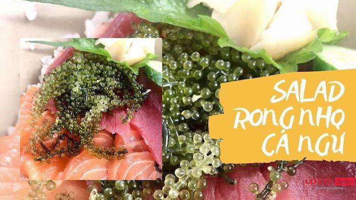 Salad rong nho hải sản cá ngừ